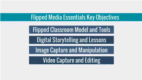 JDL Horizons Flipped Media Essentials Workshop Objectives
